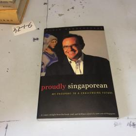 Proudly Singaporean:My Passport To A Challenging Future【英文原版,by Alain Vandenborre】