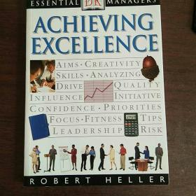 Achieving Excellence (Essential Managers)
