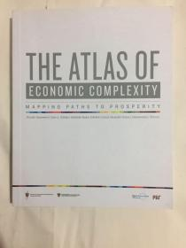 THE ATLAS OF ECONOMIC COMPLEXITY——MAPPING PATHS TO PROSPERITY  经济复杂性地图集——绘制繁荣之路 孔网孤本