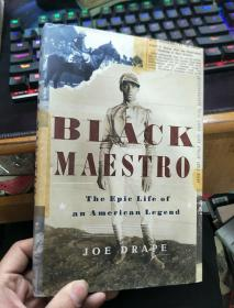 英文原版 Black Maestro: The Epic Life Of An American Legend