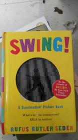 Swing!: A Scanimation Picture Book [Board book]