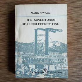 Mark Twain:The Adventures of Huckleberry Finn 哈克贝利・芬历险记