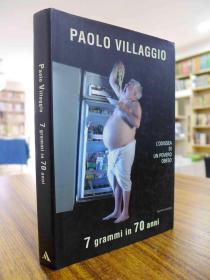 PAOLOVILLGGIO 7grammi in 70 anni(原版意大利文书)