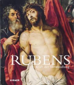 德国原版画册 鲁本斯 Rubens: Kraft der Verwandlung 画集 作品集 德文 德语
