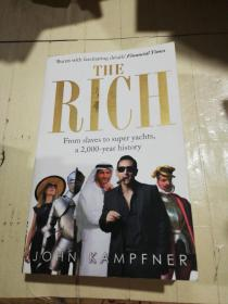 THE RICH   From Slaves to Super Yachts  A 2000-year History