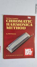 老乐谱   英文原版 MEL BAY' S COMPLETE CHROMATIC HARMONICA METHOD    梅尔湾 半音口琴法