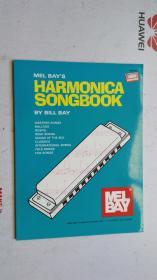 老乐谱  英文原版  MEL BAY'S  HARMONICA  SONGBOOK  by BILL BAY  比尔湾的【梅尔湾口琴曲】