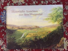 Historische Ansichten aus dem Wuppertal  外文画册