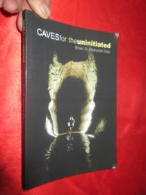 Caves for the Uninitiated      【详见图】