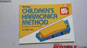 老乐谱  英文原版  MEL BAY' S  CHILDREN' S   HARMONICA  METHOD  梅尔湾的 儿童的 口琴法