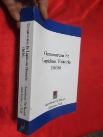 Gemmarum Et Lapidum Historia (1636)        (小16开) 【详见图】