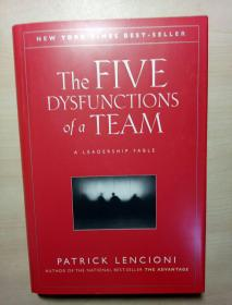 The Five Dysfunctions Of A Team: A Leadership Fable (硬精装)