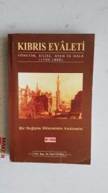 外文原版 (土耳其语?)KIBRIS EYȂLETi YÖNETIM,KILISE,AYȂN VE HALK(1750-1800) 塞浦路斯的教堂管理