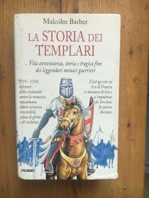 LA STORIA DEI TEMPLARI (The New Knighthood )(圣殿骑士团的权威著作) (  Malcolm Barber ) 【意大利语 精装】