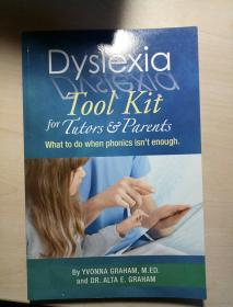 Dyslexia Tool Kit for Tutors & Parents: What to Do When Phonics Isnt Enough
