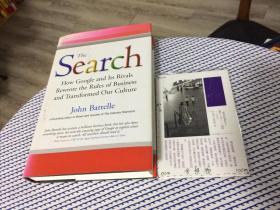 英文原版  the search : how google and its rivals rewrote the rules of business and transformed our culture