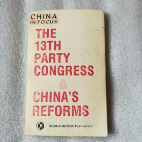 The 13TH Party Congress  China s Reforms
