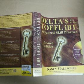 Deltas Key to the TOEFL iBT: Advanced Skill Practice