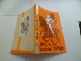 Stories to Teach and Delight