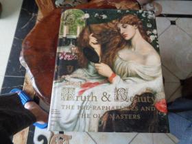 truth &  beauty  THE PRE-RAPHAELITES AND THE OLD MASTERS  (真理与美丽---拉斐尔前派和古大师)