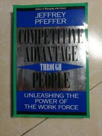 COMPETITIVE ADVANTAGE THROUGH PEOPLE (以人为本的竞争优势)