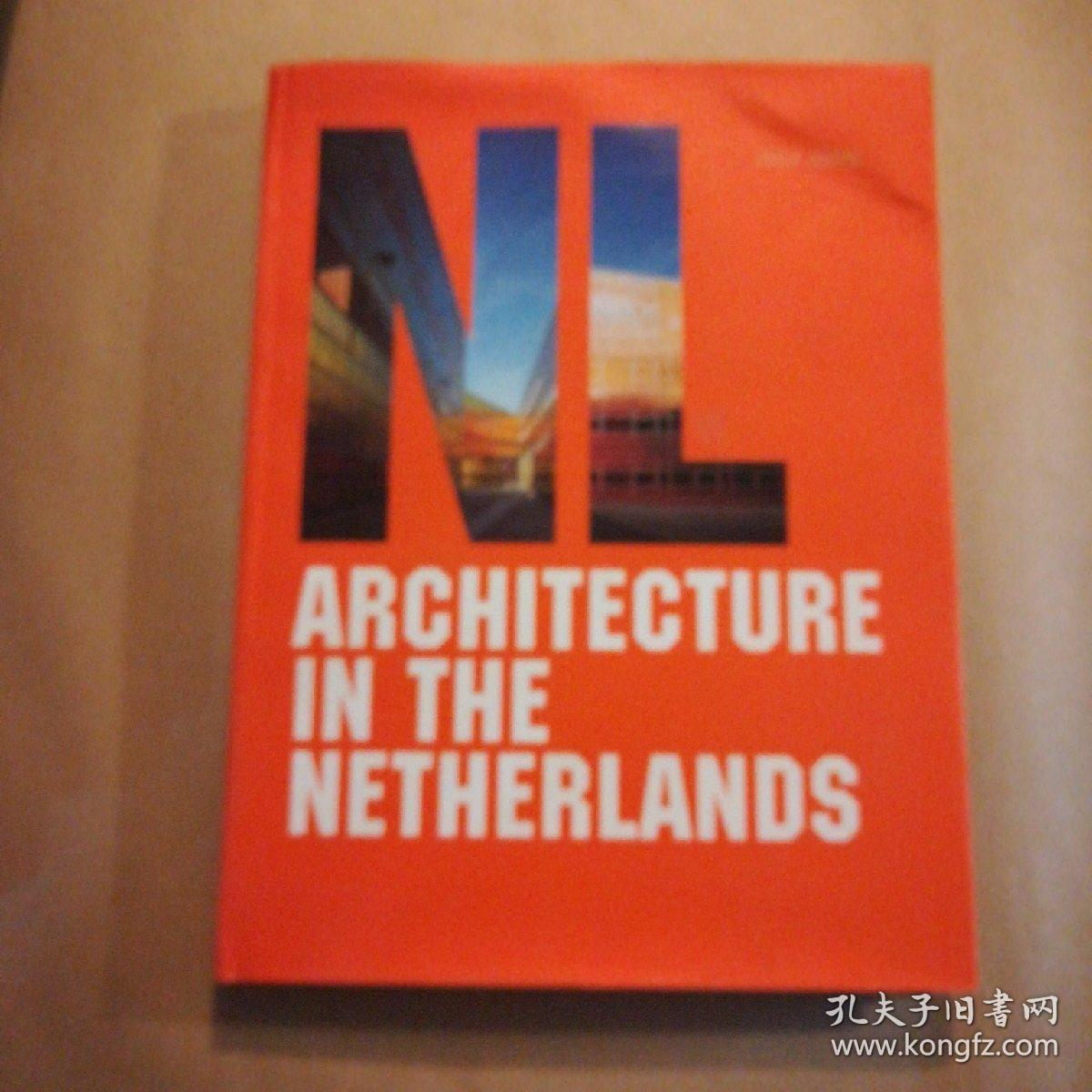 ARCHITECTURE IN THE NETHERLANDS 荷兰建筑