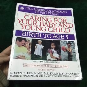 CARING FOR YOUR BABY AND YOUNG CHILD【BIRTH TO AGE 5】英文原版书