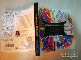 The Ancient Alchemy Coloring Book: Celtic Knots, Mandalas, and Sacred Symbols 外文原版  详细请看图