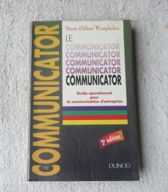 Le Communicator: Guide opérationnel pour la communication dentreprise