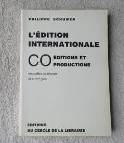 Lédition internationale: co éditions et coproductions : nouvelles pratiques et stratégies