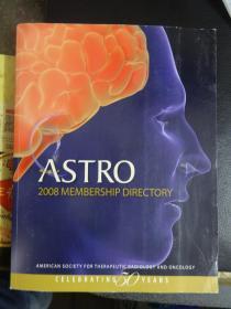 外文原版书:ASTRO  2008MEMBERSHIP  DIRECTORY(阿斯特罗  2008年会员目录)【大16开】