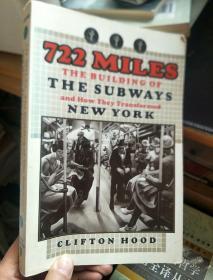 英文原版 722 Miles: The Building Of The Subways And How They Transformed New York
