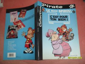 法文原版书:Collection Pirate  Le Petit Spirou  Tome&Janry 16开彩色漫画
