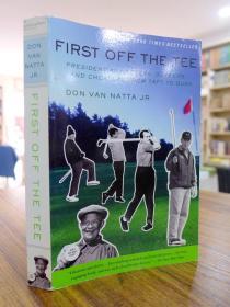 DON VAN NATTA JR:FIRST OFF THE TEE(唐·范·纳塔:如何开球)