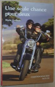 法语原版小说 Une seule chance pour deux 平装 Poche – 2005 de Marie Guillem (Auteur)