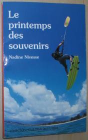 法语原版小说 Le Printemps des souvenirs 平装 Poche – 2004 de Nadine Nivesse (Auteur)