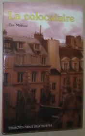 法语原版小说 la colocataire 平装 Broché – 2005 de eva moretti (Auteur)