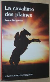 法语原版小说  La Cavaliere Des Plaines 平装 Poche – 2007 de Louise Dangreville (Auteur)