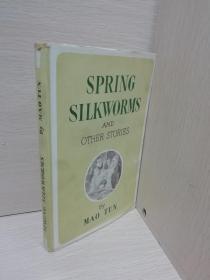 SPRING SILKWORMS:春蚕集(精装)英文版