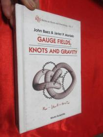 Gauge Fields, Knots And Gravity     (小16开,硬精装)     【详见图】