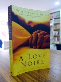 Erica Simone Turnipseed:A LOVE NOIRE