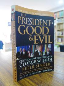 PETER SINGER:THE PRESIDENT OF GOOD & EVIL(彼得·辛格:正义与邪恶的总统-小布什)