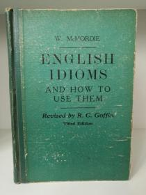 牛津大学版  English Idioms and How to Use Them by W. McMordie (语言学)英文原版书