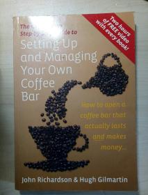 The Coffee Boys Step-by-step Guide to Setting Up and Managing Your Own Coffee Bar