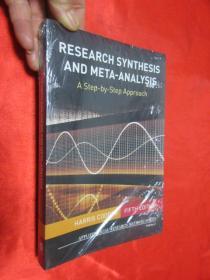 Research Synthesis and Meta-Analysis: A Step-by-Step Approach    锛堝皬16寮� 锛� 銆愯瑙佸浘銆戯紝鍏ㄦ柊鏈紑灏�