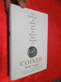 Coined: The Rich Life of Money and How Its History Has Shaped Us  锛堝皬16寮�锛岀‖绮捐锛� 銆愯瑙佸浘銆�