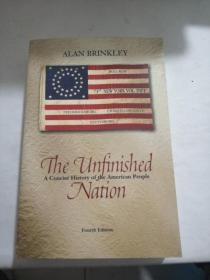 The Unfinished Nation : A Concise History of the American People