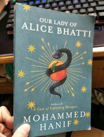 英文原版 OUR LADY OF  ALICE BHATTI