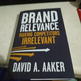 Brand Relevance: Making Competitors Irrelevant  全新品质