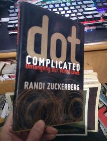 英文原版 RANDI ZUCKERBERG dot COMPLICATED(精装本)
